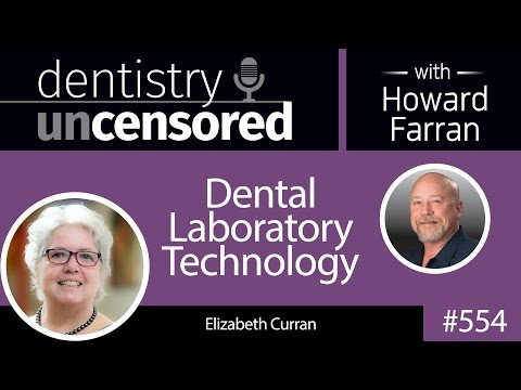 554 Dental Laboratory Technology with Elizabeth Curran : Den