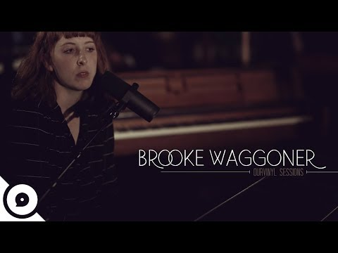 Brooke Waggoner - Fresh Pair of Eyes | OurVinyl Sessions