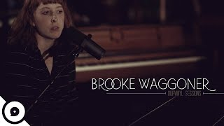 Brooke Waggoner - Fresh Pair of Eyes | OurVinyl Sessions YouTube Videos