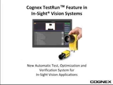 In-Sight Explorer video featuring the TestRun validation utility