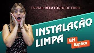 GM Explica - Instalação Limpa