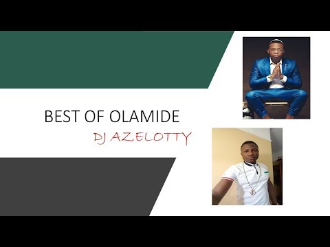 Best of Olamide Plus the latest (Science student) 2018