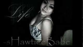 Life -sHawtieeBabe