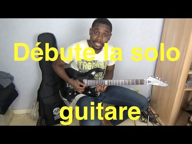 Comment jouer son premier solo Sebene à la guitare - Isaac Sariel