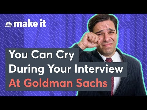 What Happens If You Cry During A Goldman Sachs Job Interview?