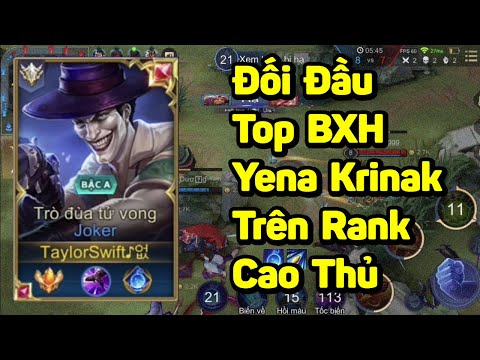 Liên Quân | Top 1 Joker Đụng Độ Top Yena Krinak Trên Rank Cao Thủ