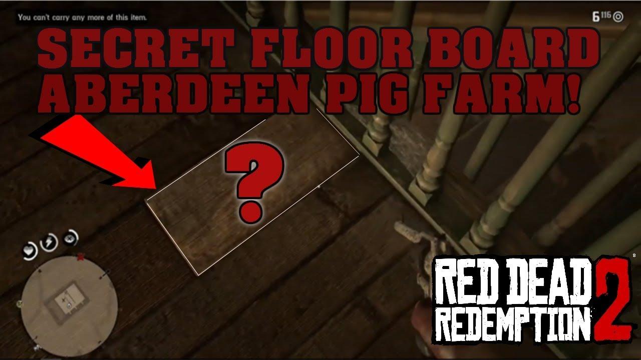 Red Dead Redemption 2 Aberdeen Pig Farm Secret Floor Board Youtube