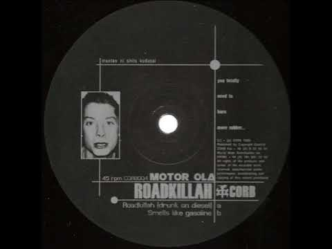 Motor-ola - Roadkillah (Drunk on diesel) - Roadkillah EP - Corb – CORB 004