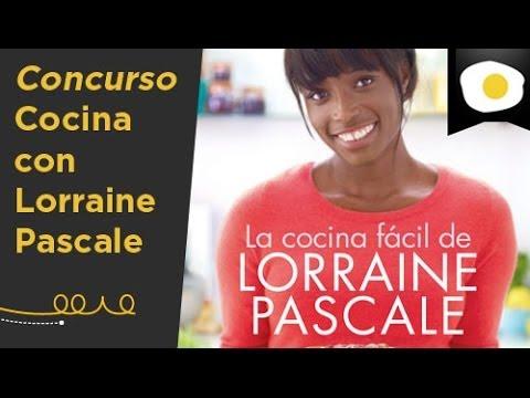 Cocina con lorraine pascale concurso canal cocina for Canal cocina concursos