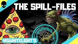 The Spill-Files: A Ghost Tried to Burn My House Down!