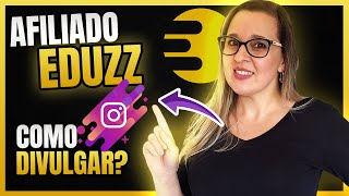 EDUZZ Link de Afiliado [AULÃO] – Como Divulgar Link de Afiliado EDUZZ no INSTAGRAM | Mafalda Melo