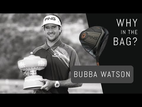 Why in the Bag? Bubba Watson