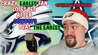 Eagles Fan Shaves Head After Losing Bet To A Cowboys Fan!!! Uncut And Not Happy!!