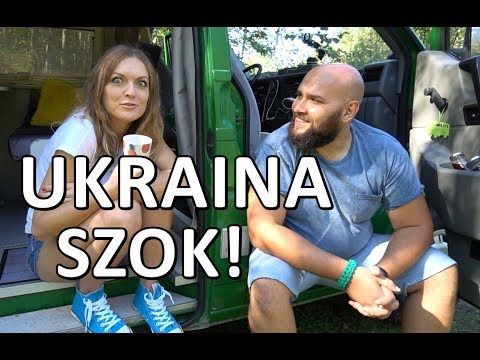 Ukraina - Pierwszy SZOK! (vlog #15)