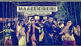 Maakkikirkiri  Official Music Video  Rahul Sipligunj Feat Noelsean