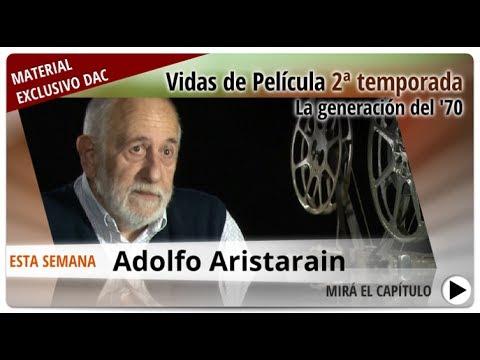 Vidas de película 70s -  Adolfo Aristarain