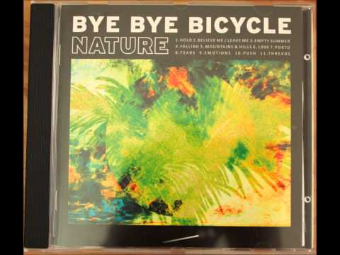 Bye Bye Bicycle - Tears (2012) (Audio)
