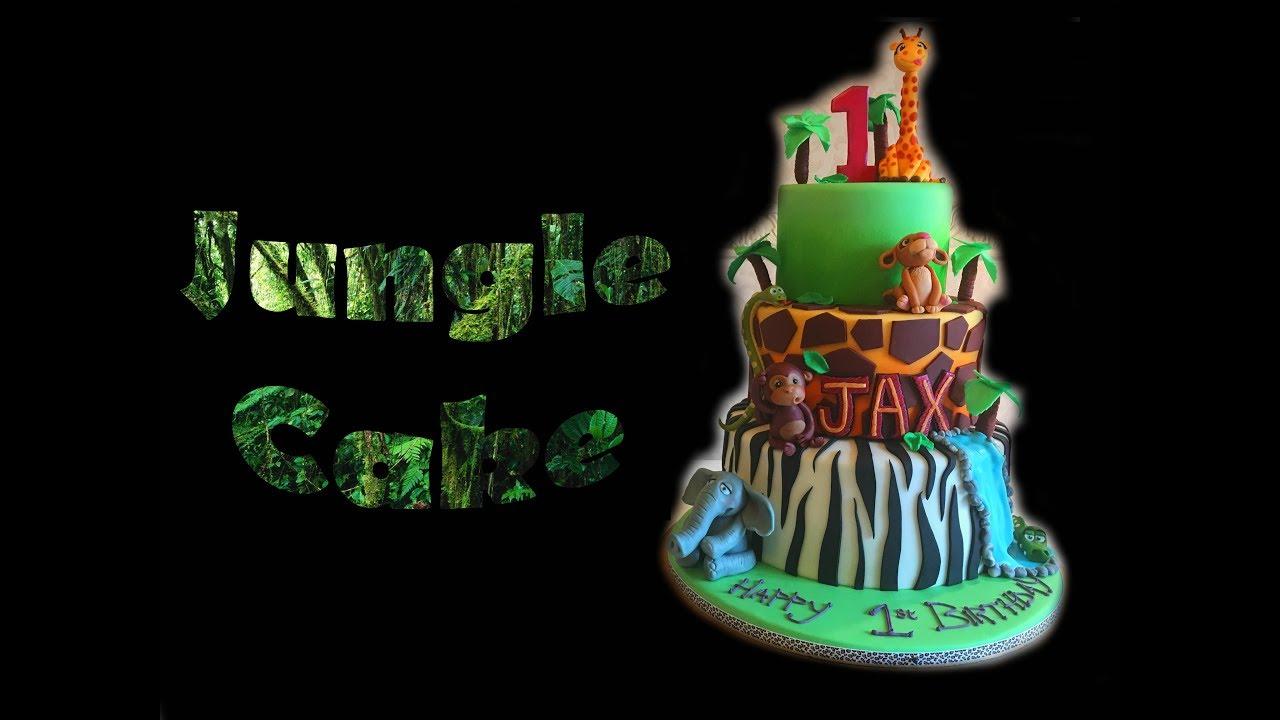 Jungle Themed Birthday Cake Youtube