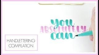 Handlettering Calligraphy Compilation | 40 Clips to Inspire Beginner Handlettering
