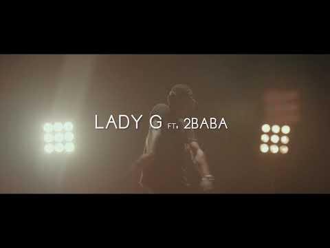 Lady G Ft. 2Baba - Big Masquerade