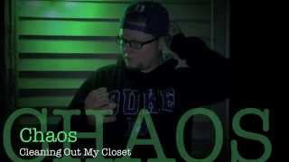 Chaos - Cleaning Out My Closet (Remix)