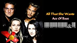 All That She Wants - Ace Of Base HD