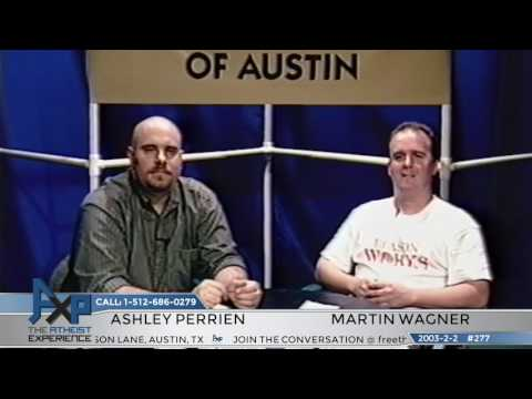 """Lost"" Atheist Experience #277 with Martin Wagner and Ashley Perrien"