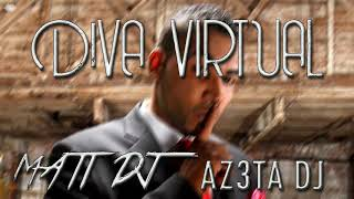 DIVA VIRTUAL ✘ Mati DJ ✘ AZ3TA DJ [PERREO OLD SCHOOL]
