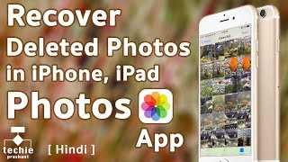 How To Recover Deleted Photos from iPhone/iPad Photos Application. iOS10 HINDI