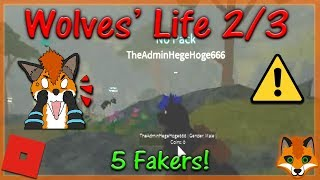 Roblox - Wolves' Life 2/3 - 5 Fakers! - HD