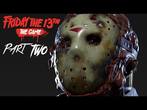 FRIDAY THE 13TH Gameplay Walkthrough Part 2 - JASON - PERFECT ROUND (Full Game)