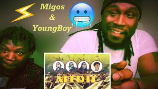 Migos - Need It ft. YoungBoy Never Broke Again Reaction !!!