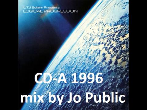 LTJ presents Logical Progression (CD-A mix by JoPublic, 1996) Intelligent DnB CUT4YT