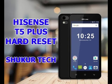 Hisense T5 Plus - Hard Reset