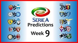 2018-19 SERIE A PREDICTIONS - WEEK 9