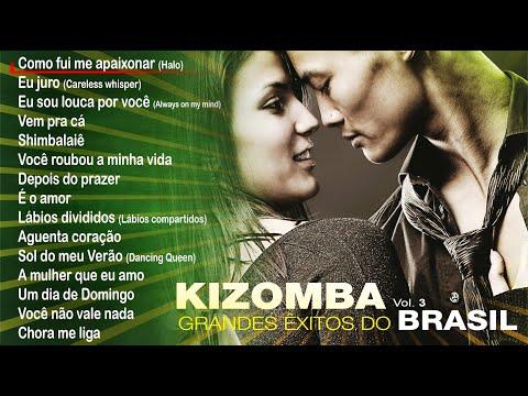 Kizomba – Grandes êxitos do Brasil Vol. 3 (Full Album)