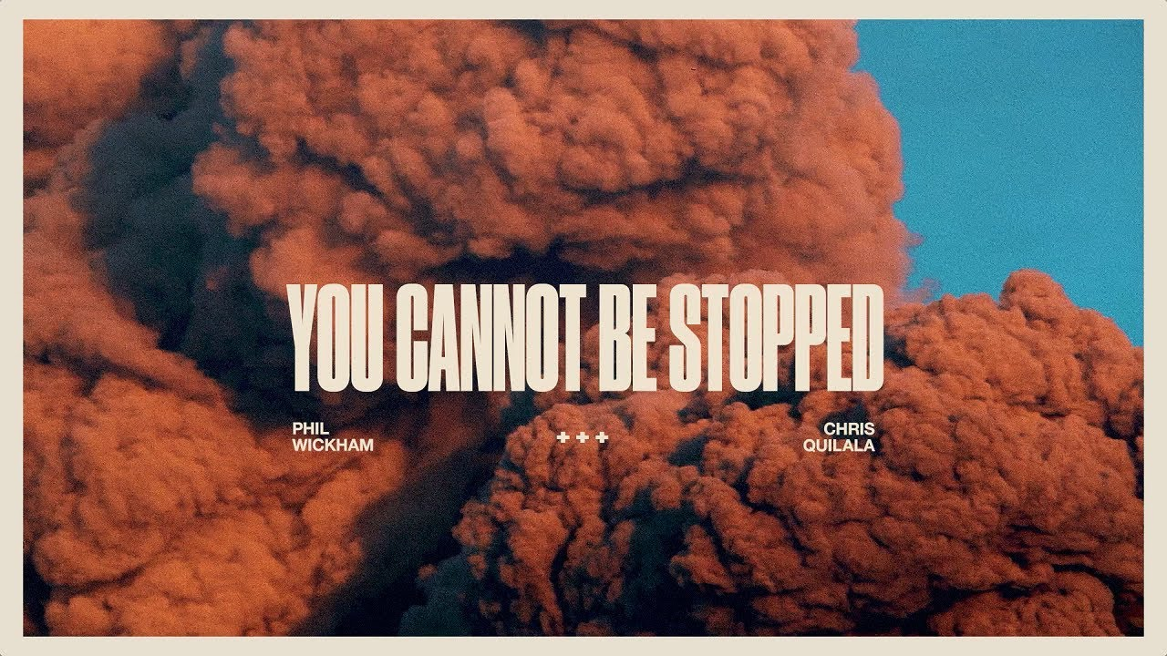 """You Cannot Be Stopped"" Worship Devotion"