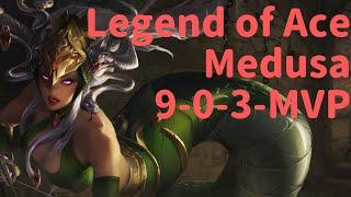 Medusa (9-0-3 MVP) Legend of Ace - Mobile MOBA Game