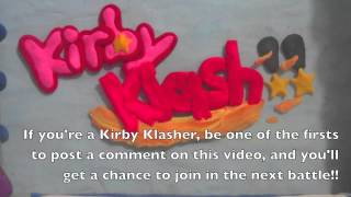 Kirby Klash!! Calling All Participants!! #1 - Standard Battle