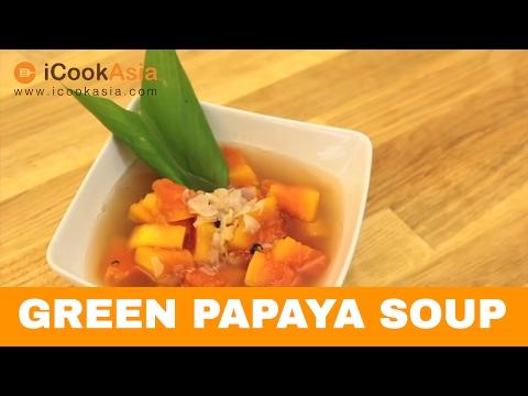 Green Papaya Soup | Try Cook | ICookAsia