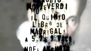 Monteverdi - Il Quinto Libro - Noël Akchoté : E cosi à poco à poco