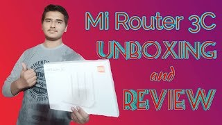 Xiaomi Mi Router 3C Unboxing and Review 🔥🔥🔥