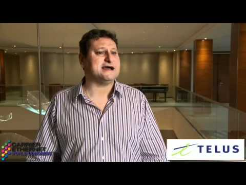 Carrier Ethernet World Congress Interview: Ibrahim Gedeon, Chief Technology Officer, Telus