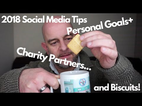 2018's BEST Social Media Tips + Charity Partner & Personal Goals.