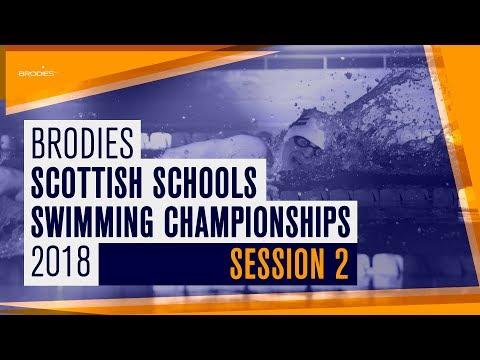 Session 2 | Brodies Scottish Schools Swimming Championships 2018