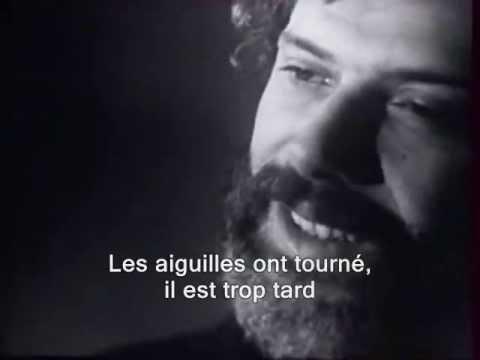 Georges Moustaki - Il est trop tard (sous-titres en français)