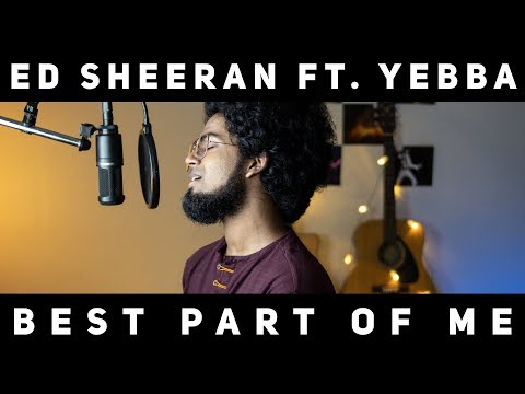 Ed Sheeran - Best Part Of Me (feat. YEBBA) Cover || By 🔺Ashwin Bhaskar🔻