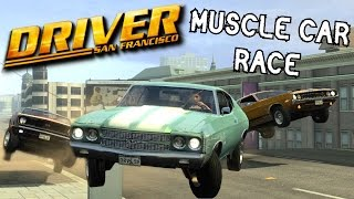 Driver San Francisco- Classic Muscle Car Race!
