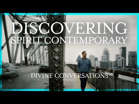 Discovering Spirit Contemporary - Divine Conversation