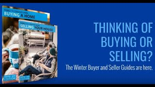 Thinking of Buying or Selling: The Winter Guides are Here!